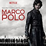 Marco Polo - Music from the Netflix Series