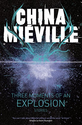 Three Moments of an Explosion UK cover