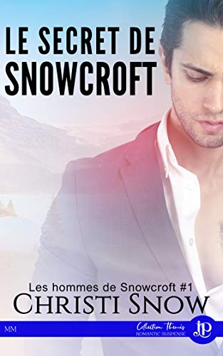 Le secret de Snowcroft par Christi Snow