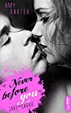 Never before you - Jake & Carrie (San Francisco Ink 1)...