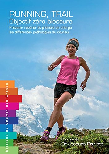 Running, Trail Objectif zéro blessure