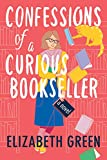 Confessions of a Curious Bookseller: A Novel